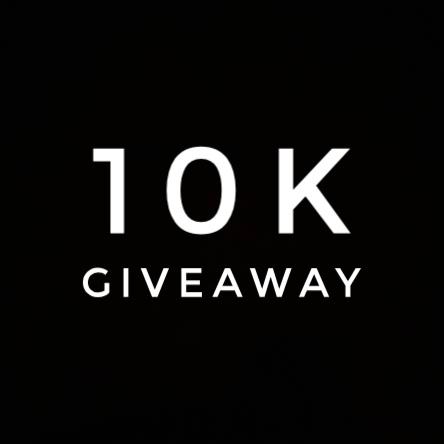 10K GIVEAWAY
